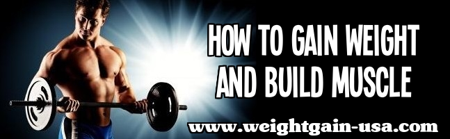 gain weight and muscle